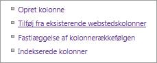 Nærbillede af linket Tilføj eksisterende kolonne på siden Indstillinger
