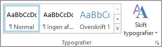 Gruppen Typografier under Formatér tekst på båndet