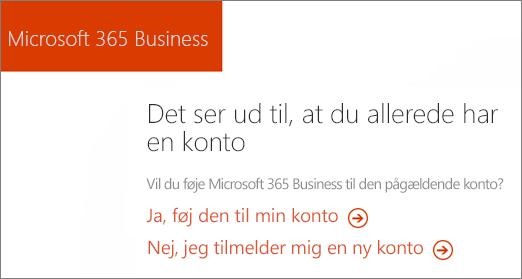 Linket køb på direkte Microsoft 365 til virksomheder skal du vælge at føje til din nuværende konto, eller Tilmeld dig en ny konto.