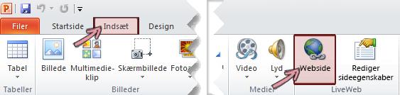 Tilføjelsesprogrammet LiveWeb findes under fanen Indsæt på båndet på yderst til højre