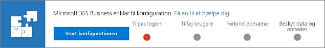 Vælg Start installationen på Microsoft 365 Business er klar til at konfigurere banner.