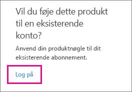 """Skærmbillede af en del af siden """"Indløs produktnøglen"""" med linket """"Log på"""" fremhævet."""
