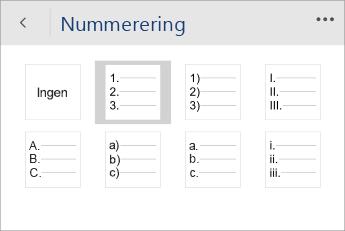 Skærmbillede af menuen Opstilling med tal/bogstaver i Word Mobile med en nummereringstypografi valgt.