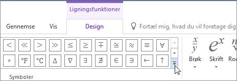 Klik på pilen Flere for at finde flere matematiske symboler