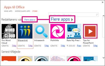 Klik på Flere apps, hvis du vil gennemse Office Store