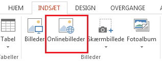 Klik på Onlinebilleder under fanen Indsæt.