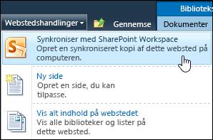 Indstillingen Synkroniser med SharePoint Workspace i menuen Webstedshandlinger