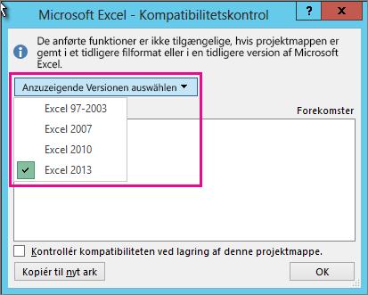 Angive, for hvilke versioner af Excel der skal kontrolleres kompatibilitet med