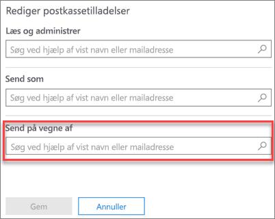 Skærmbillede: Give en anden bruger til at sende på vegne af denne bruger
