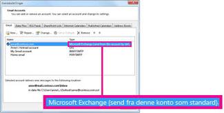 Microsoft Exchange-kontoen, som vises i dialogboksen Kontoindstillinger