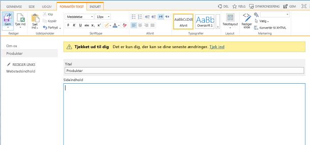 Skærmbillede af den nye publiceringsside med en gul bjælke, der indikerer, at siden er tjekket ud