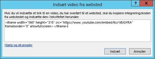 Indsæt en integreringskode i Indsæt video fra dialogboksen Websted.