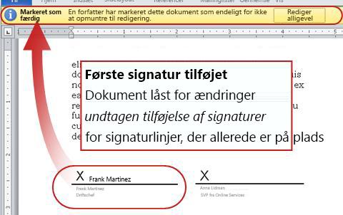 Dokument med første signatur tilføjet, og som derfor ikke kan redigeres