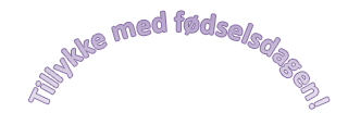 """Et eksempel på WordArt, hvor der står """"Tillykke med fødselsdagen"""" med buet tekst."""