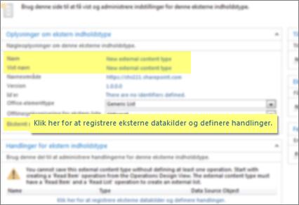 Skærmbillede af panelet Oplysninger om ekstern indholdstype og linket Klik her for at registrere eksterne datakilder og definere handlinger, der bruges til at oprette en BCS-forbindelse.