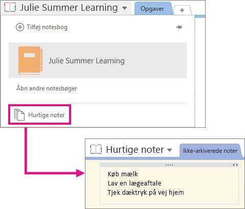 Placeringen af notesbogen til hurtige noter