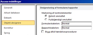 Visning af indstillingerne for design af formularer og rapporter