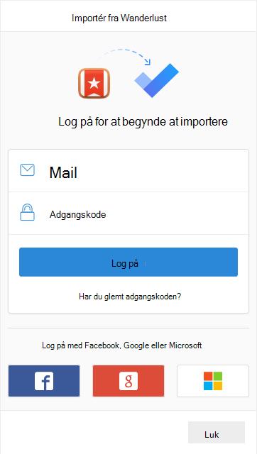 Spørg, om du vil logge på for at begynde at importere med indstillingen til at logge på med mail og adgangskode eller med Facebook, Google eller Microsoft