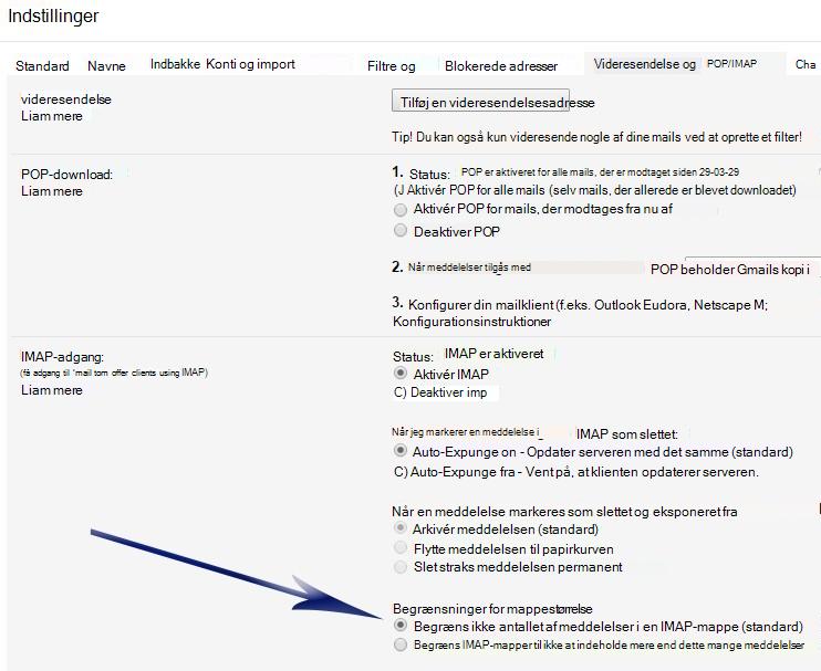 Viser skærmen Indstillinger. Under sektionen IMAP-adgang er der en pil, der peger på den første indstilling under Begrænsning på mappestørrelse (Begræns ikke antallet af meddelelser…).