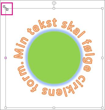 Størrelseshåndtag på WordArt, som bruges til at tilpasse størrelsen