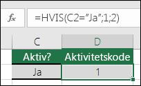 """Celle D2 indeholder en formel =HVIS(C2=""""Ja"""",1,2)"""