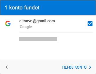 Tryk på Tilføj konto for at føje din Gmail-konto til appen