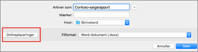 Dialogboksen Gem fil i Word til Mac 2016 med knappen Online placeringer cirkel