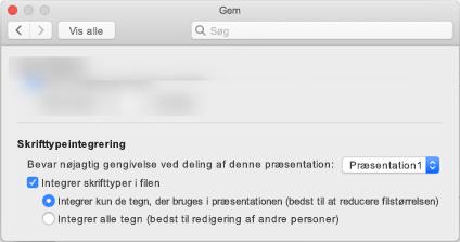 Brug indstillinger for > i PowerPoint til at aktivere skrifttypeintegrering for filen