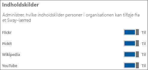 """Skærmbillede: Du kan trykke på kontakterne for at skifte mellem Til og Fra for de forskellige indholdskilder i sektionen """"Indholdskilder"""","""