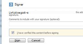 Dialogboksen Signering, der viser afkrydsningsfelt og knap til signering