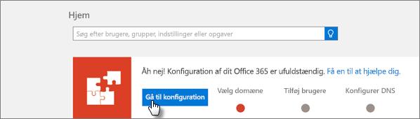 Et billede af konfigurationsbanneret i Office 365 Administration preview