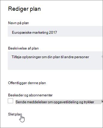 Redigere en plan fra skal du klikke på Slet plan