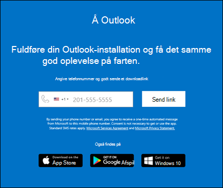 Du kan angive dit telefonnummer for at installere Outlook til iOS eller Outlook til Android.