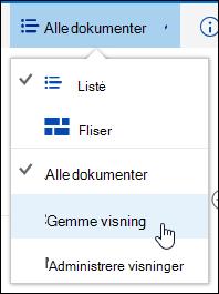Gemme en brugerdefineret visning af et dokumentbibliotek i Office 365
