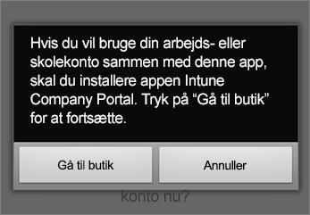 Tryk på Gå til butik for at få appen Intune-firmaportal