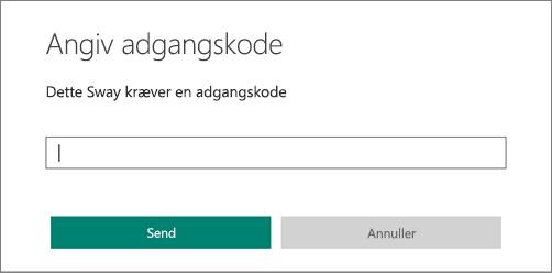 Dialogboksen Angiv en adgangskode