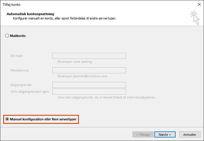 Manuel konfiguration af Outlook Tilføj Konto eller indstilling af yderligere servertyper