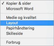 Vælger Layout i dialogboksen Udskriv