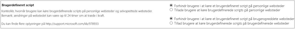 Afsnittet Brugerdefineret script på siden Indstillinger i SharePoint Administration