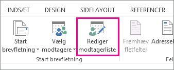 Skærmbillede af fanen Forsendelser i Word, viser kommandoen Rediger modtagerliste fremhævet.
