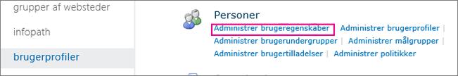 Administrer linket Brugeregenskaber under Administration brugerprofiler.