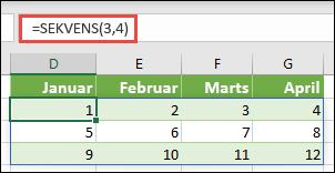 Oprette en 3-række med 4 kolonne matrixkonstant med = SEKVENS (3, 4)