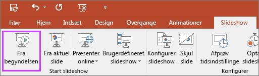 """Viser knappen """"Fra begyndelsen"""" under fanen Slideshow i PowerPoint"""