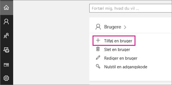 På startsiden til Administration Preview skal du vælge Tilføj en bruger