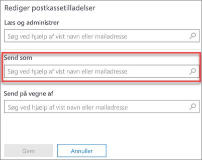Skærmbillede: Give en anden bruger til at sende mail som denne bruger