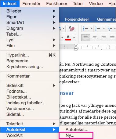 Menuen Indsæt med Autotekst > Ny fremhævet.