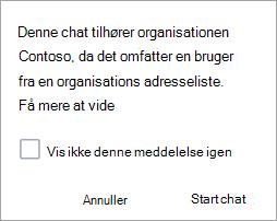 Skærmbillede, der viser meddelelse om, at chatten er en organisations chat