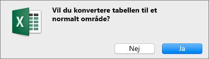 Bekræftelsesmeddelelse for konvertering af en tabel til et normalt område
