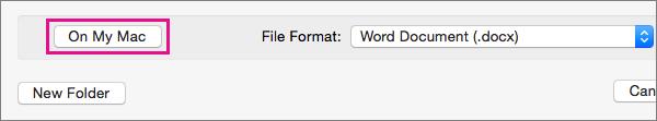 Hvis du vil gemme en fil på computeren i stedet for i OneDrive eller SharePoint, skal du klikke på Min Mac.