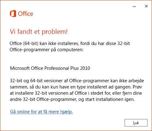 Kan ikke installere 64-bit oven på 32-bit Office